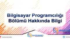 Bilgisayar Programcılığı Bölümü Hakkında Bilgi