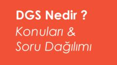 2021 DGS Konuları ve Soru Dağılımı Yeni Müfredat (ÖSYM)