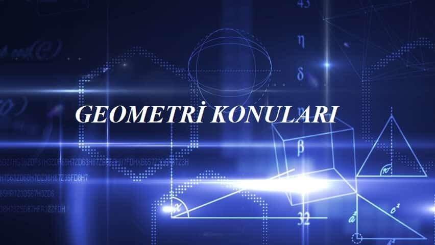 2020 YKS Geometri Konuları ve Soru Dağılımları(ÖSYM-MEB)