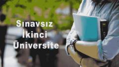 Sınavsız İkinci Üniversite Bölümleri 2020 2021